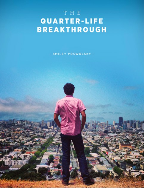 The Quarter-Life Breakthrough   Indiegogo